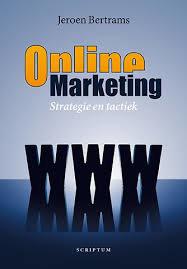 Online Marketing strategie en tactiek, Jeroen Bertrams